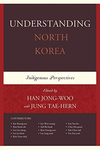 9781498521093: Understanding North Korea: Indigenous Perspectives