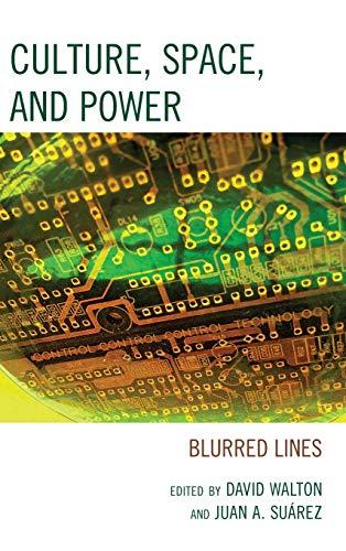 Culture, Space, and Power: David Walton (editor),