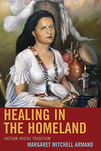 9781498521833: Healing in the Homeland: Haitian Vodou Tradition