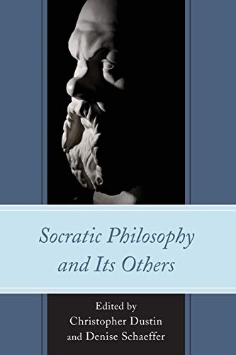 9781498527606: Socratic Philosophy and Its Others