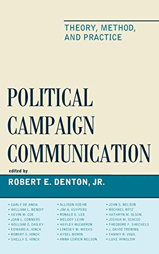 Political Campaign Communication: Robert E. Denton