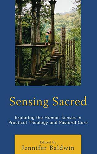 Sensing Sacred: Exploring the Human Senses in: Lexington Books