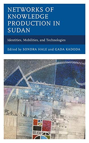 Networks of Knowledge Production in Sudan (Hardcover)