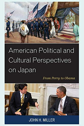 9781498532334: American Political and Cultural Perspectives on Japan: From Perry to Obama