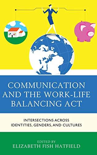 Communication and the Work-Life Balancing Act: Elizabeth Fish Hatfield