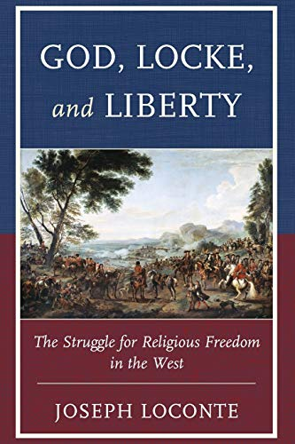 God Locke Amp Liberty the Strugpb: Joseph Loconte