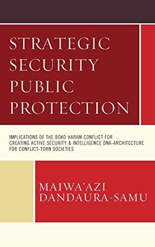 Strategic Security Public Protection : Implications of: Maiwa'azi Dandaura-Samu