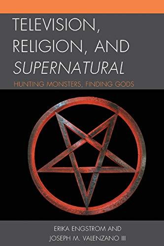 Television, Religion, and Supernatural: Erika Engstrom, Joseph