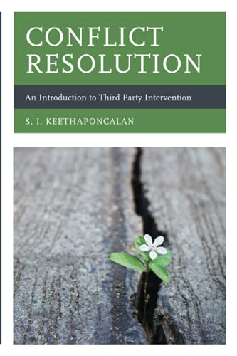 9781498553407: Conflict Resolution: An Introduction to Third Party Intervention