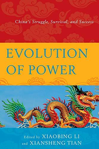 Evolution of Power: Xiaobing Li (editor),
