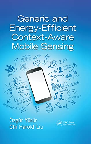 9781498700108: Generic and Energy-Efficient Context-Aware Mobile Sensing