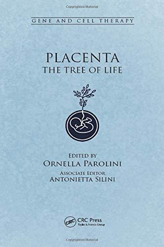 Placenta: The Tree of Life: Parolini, Ornella