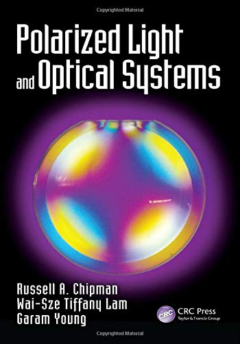 9781498700566: Polarized Light and Optical Systems (Optical Sciences and Applications of Light)
