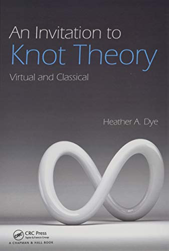 9781498701648: An Invitation to Knot Theory: Virtual and Classical