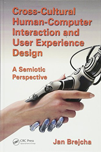 9781498702577: Cross-Cultural Human-Computer Interaction and User Experience Design: A Semiotic Perspective