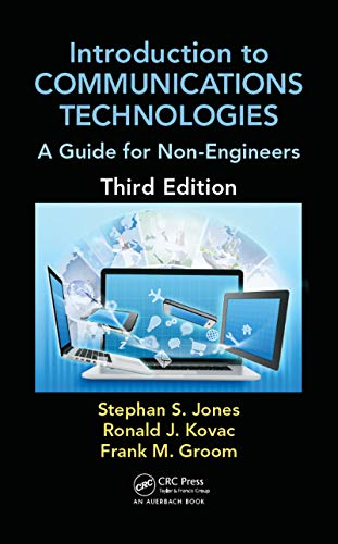 9781498702935: Introduction to Communications Technologies: A Guide for Non-Engineers, Third Edition (Technology for Non-Engineers)