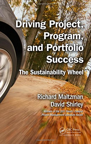 9781498703284: Driving Project, Program, and Portfolio Success: The Sustainability Wheel