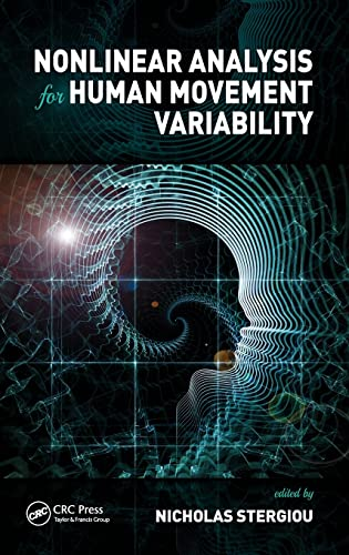 9781498703321: Nonlinear Analysis for Human Movement Variability