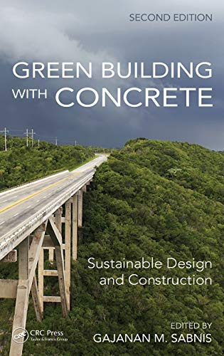9781498704106: Green Building with Concrete: Sustainable Design and Construction, Second Edition