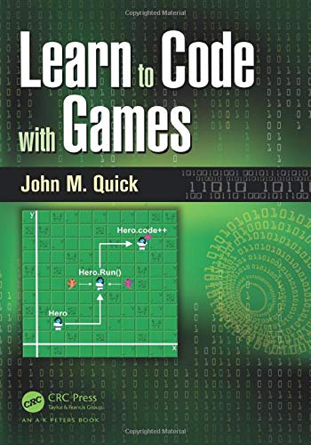 9781498704687: Learn to Code with Games