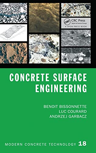 9781498704885: Concrete Surface Engineering (Modern Concrete Technology)
