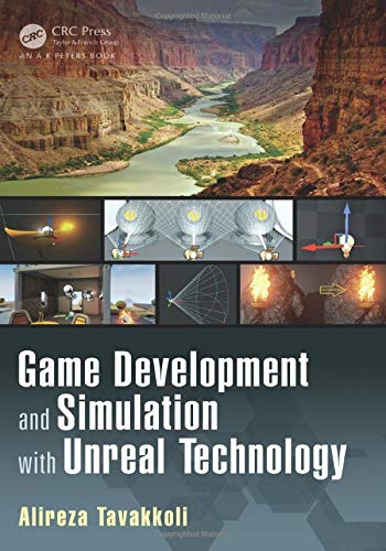 9781498706247: Game Development and Simulation with Unreal Technology