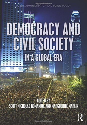 9781498707039: Democracy and Civil Society in a Global Era (Public Administration and Public Policy)