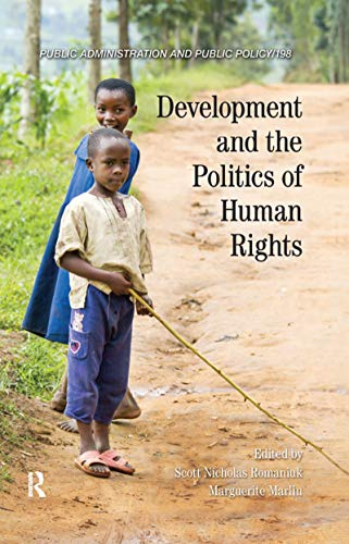 9781498707060: Development and the Politics of Human Rights (Public Administration and Public Policy)