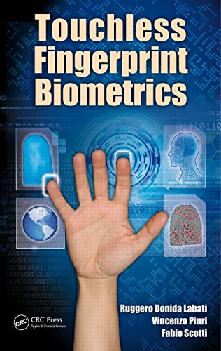 Touchless Fingerprint Biometrics (Series in Security, Privacy and Trust): Labati, Ruggero Donida; ...