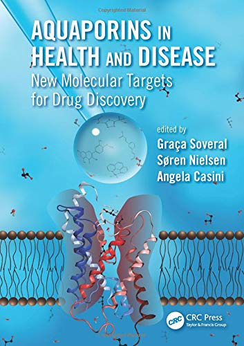 Aquaporins in Health and Disease: New Molecular Targets for Drug Discovery (Hardcover)