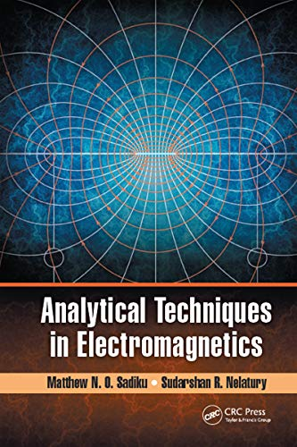 9781498709019: Analytical Techniques in Electromagnetics