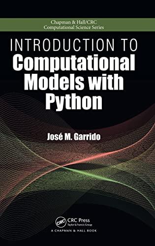 9781498712033: Introduction to Computational Models with Python (Chapman & Hall/CRC Computational Science)