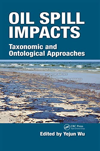 9781498712149: Oil Spill Impacts: Taxonomic and Ontological Approaches