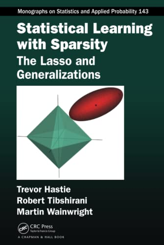 9781498712163: Statistical Learning with Sparsity: The Lasso and Generalizations
