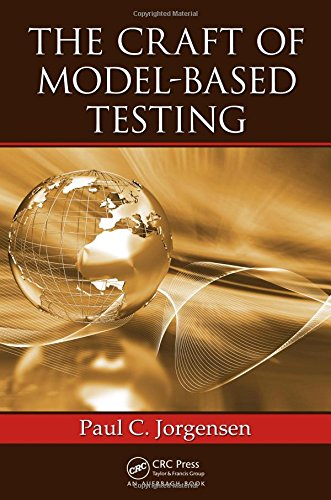 9781498712286: The Craft of Model-Based Testing