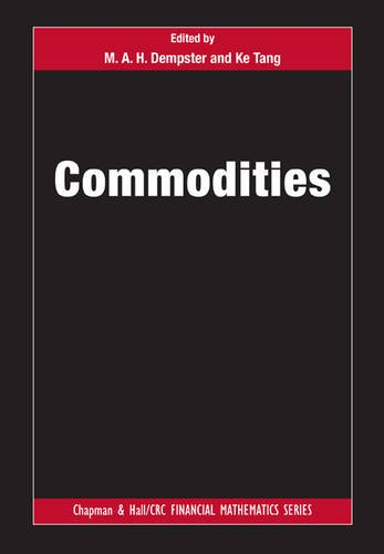 9781498712323: Commodities (Chapman and Hall/CRC Financial Mathematics Series)