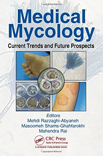 9781498714211: Medical Mycology: Current Trends and Future Prospects