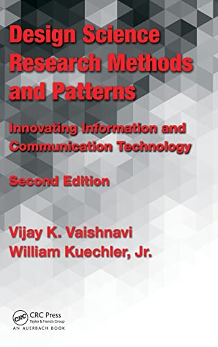 9781498715256: Design Science Research Methods and Patterns: Innovating Information and Communication Technology, 2nd Edition