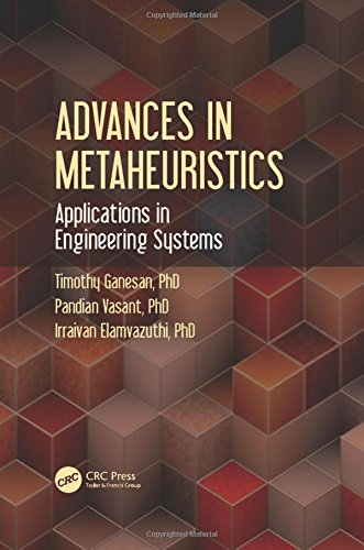 9781498715485: Advances in Metaheuristics: Applications in Engineering Systems