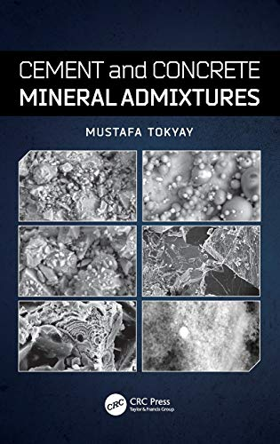 9781498716543: Cement and Concrete Mineral Admixtures