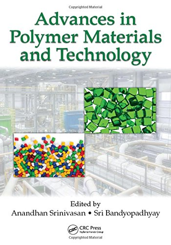 9781498718813: Advances in Polymer Materials and Technology