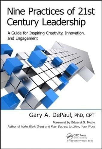 Nine Practices of 21st Century Leadership: Gary A. DePaul