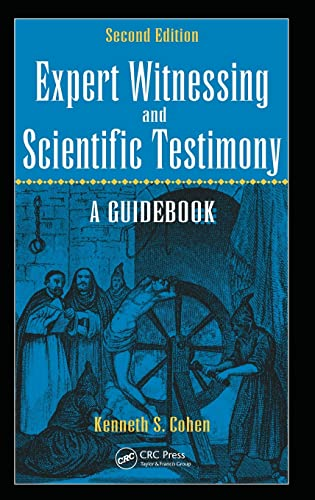 9781498721066: Expert Witnessing and Scientific Testimony: A Guidebook, Second Edition