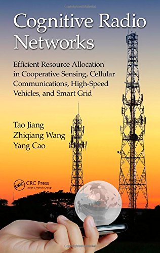Cognitive Radio Networks: Efficient Resource Allocation in Cooperative Sensing, Cellular ...