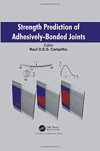 9781498722469: Strength Prediction of Adhesively-Bonded Joints