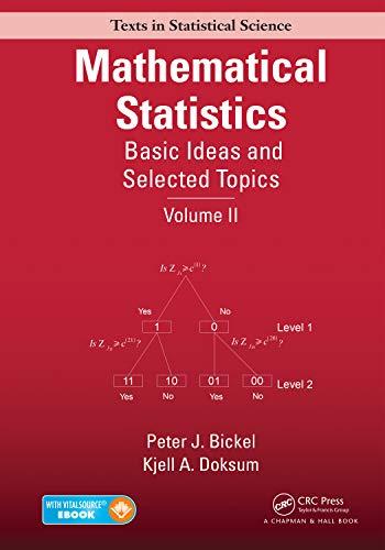 MATHEMATICAL STATISTICS: BASIC IDEAS AND SELECTED TOPICS,: BICKEL PETER .J.