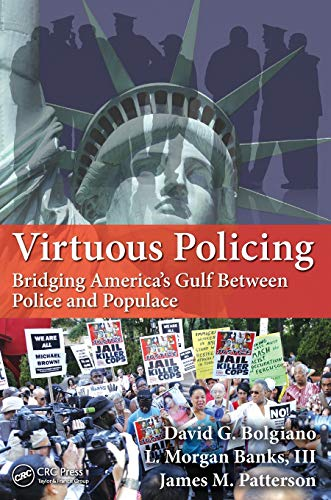 Virtuous Leadership For Cops And Warriors: Bolgiano, David G./