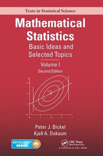 1: Mathematical Statistics: Basic Ideas and Selected: Peter J. Bickel;