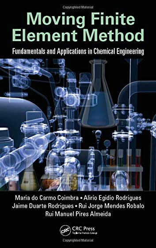 Moving Finite Element Method: Fundamentals and Applications: Coimbra, Maria do