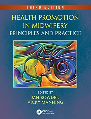 Health Promotion in Midwifery: Jan Bowden (editor),
